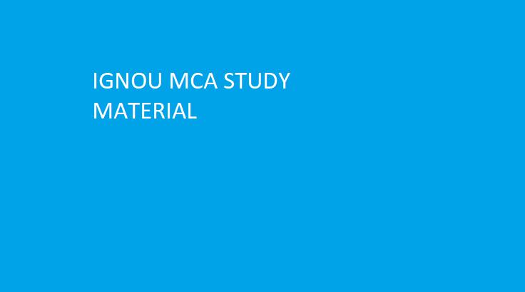 IGNOU MCA STUDY MATERIAL